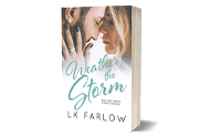 WEATHER THE STORM ($18)